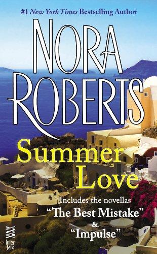 Summer Love: (InterMix) (The Best Mistake Nora Roberts)