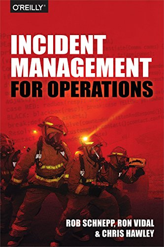 Incident Management for Operations by O Reilly Media