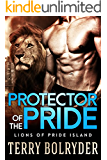 Protector of the Pride (Lions of Pride Island Book 3)