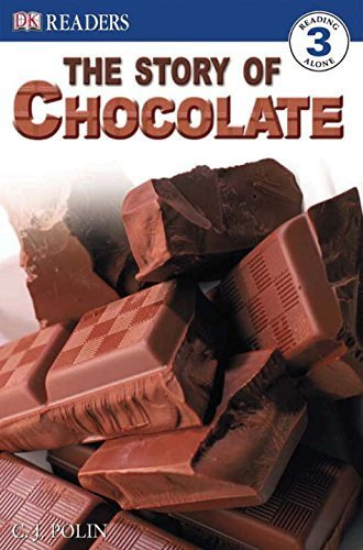 DK Readers: the Story of Chocolate by Polin, C.J. (2005) Paperback ()