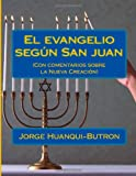 El Evangelio Segun San Juan, Jorge Huanqui-Butron, 1497572681