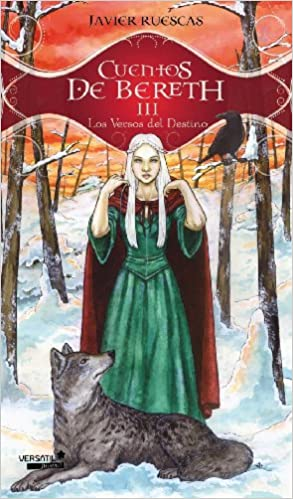 Cuentos De Bereth Iii - Los Vers: 3 Fantasia Juvenil Versatil: Amazon.es: Javier Ruescas: Libros