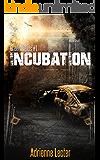 Incubation: Green Fields book 1