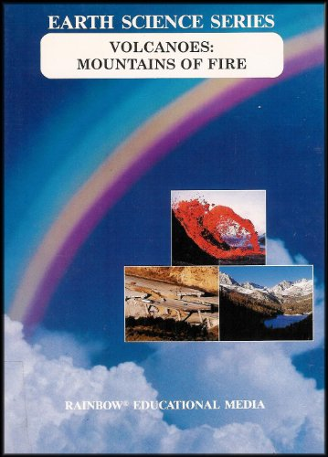Volcanoes: Mountains of Fire (VHS Video/Teacher's Guide/Cloze Evaluation Questions) [Earth Science Series] Grades 4-8 (Plate Media Guide)