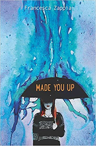 Amazon.com: Made You Up (9780062290113): Zappia, Francesca: Books