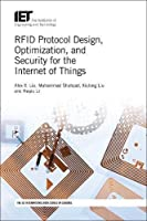 RFID Protocol Design, Optimization, and Security for the Internet of Things Front Cover