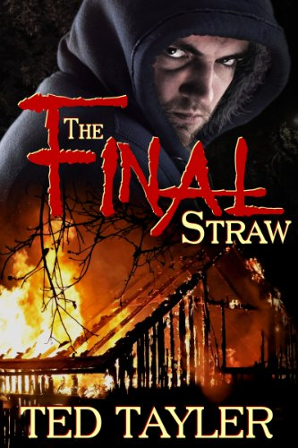 Book: The Final Straw by Ted Tayler