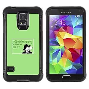 Suave TPU Caso Carcasa de Caucho Funda para Samsung Galaxy S5 SM-G900 / Dating Advice Funny Quote Online Love / STRONG