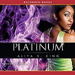 Platinum | Aliya King
