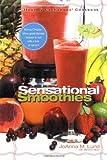 Healthy Exchanges Sensational Smoothies, Joanna M. Lund and Barbara Alpert, 0399529640