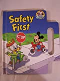img - for Safety First (Disney Babies Out & Around) book / textbook / text book
