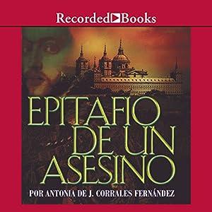 Epitafio de un asesino [An Assassin's Epitaph (Texto Completo)] Audiobook