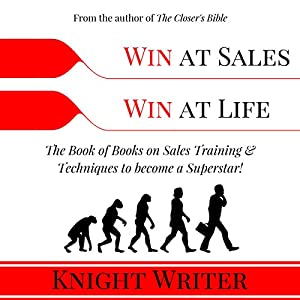 Win at Sales. Win at Life. Audiobook