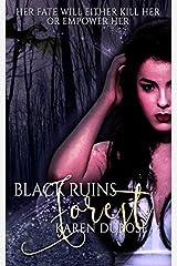 Black Ruins Forest (The Elders Series) (Volume 1) Paperback