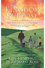 Parenting with Kingdom Purpose Kindle Edition