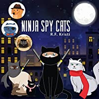 Ninja Spy Cats (Inca Book Series) (Volume 4)
