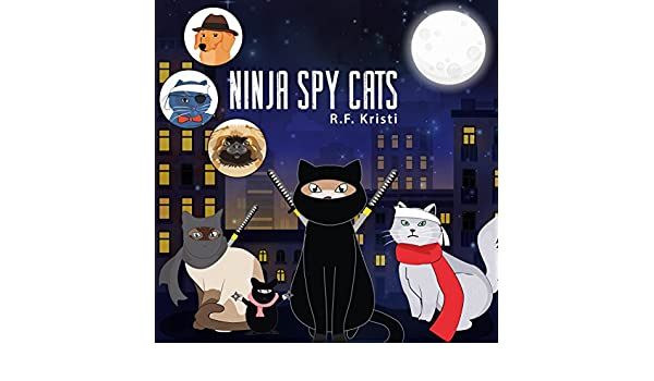 Ninja Spy Cats (Inca Cat Detective Series Book 4) (English ...