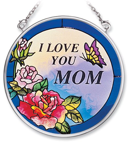 Amia Hand Painted Glass Suncatcher with I Love You Mom Design, 3-1/2-Inch Circle (7156)