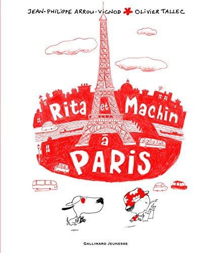 Rita et machin a?Paris [ Rita and Whatsit in Paris ] (French Edition) by Jean-Philippe Arrou-Vignod (2009-10-15)