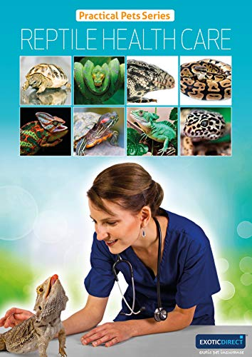 Reptile Health Care (Practical Pets series Book 9)
