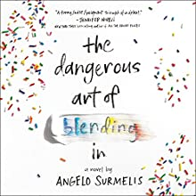 The Dangerous Art of Blending In Audiobook by Angelo Surmelis Narrated by Michael Crouch