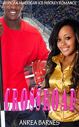 Books : CROSSROAD: African American Ice Hockey Romance