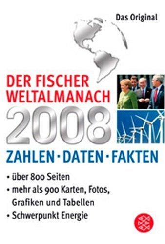 Der Fischer Weltalmanach 2008: Zahlen Daten Fakten