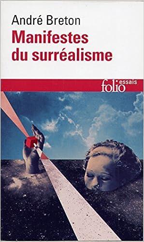 les manifestes du surrealisme french edition