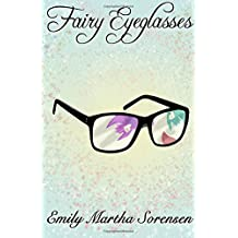 Fairy Eyeglasses (Fairy Senses) (Volume 1)