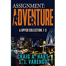 Assignment: Adventure: A SpyCo Collection 1-3