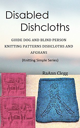 Disabled Dishcloths Guide Dog Blind Person Knitting Patterns