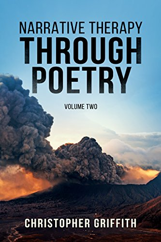 Book: Narrative Therapy: through Poetry (Volume Two): Religious experience, depression and spirituality by Christopher Griffith