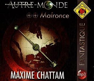 Autre-monde : [vol.2] : Malronce, Chattam, Maxime