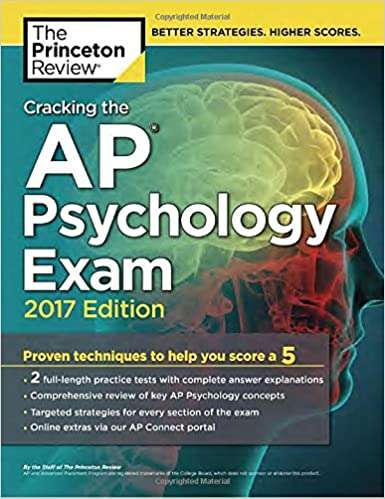 com cracking the ap psychology exam edition proven  cracking the ap psychology exam 2017 edition proven techniques to help you score a 5 college test preparation