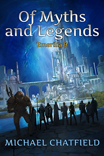Of Myths and Legends (Emerilia Book 9) PDF