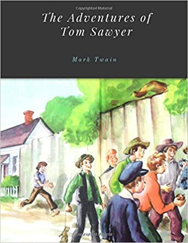 The Adventures of Tom Sawyer. Mark Twain.