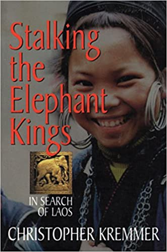 Title In search of Laos Stalking the elephant kings