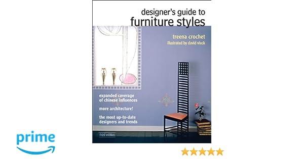 Designeru0027s Guide To Furniture Styles (3rd Edition): Treena M. Crochet:  9780132050418: Books   Amazon.ca