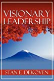 Visionary Leadership, Stan Dekoven, 1931178143