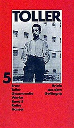Gesammelte Werke, 5 Bde., Bd.5, Briefe aus dem Gefängnis