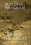 The Building Program of Herod the Great