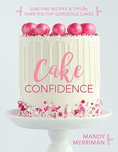 Cake Confidence (The Best Wedding Cake Recipe)