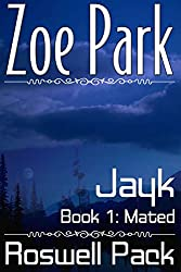 Jayk: Mated (Roswell Pack Book 1)