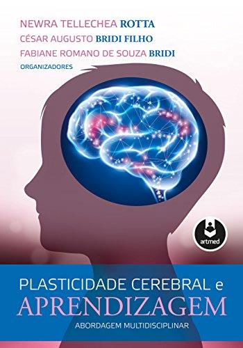 Plasticidade Cerebral Aprendizagem Abordagem Multidisciplinar ebook