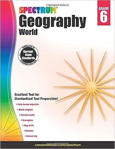 Spectrum Geography, Grade 6: World: Spectrum: 9781483813035 ...