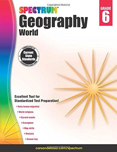 Spectrum Geography, Grade 6: World