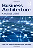 img - for Business Architecture by Jonathan Whelan (2012-08-01) book / textbook / text book