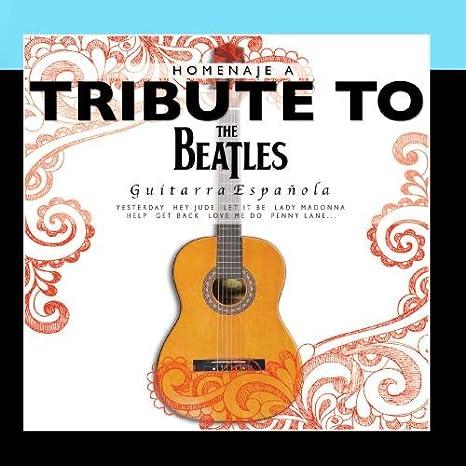 Guitarra Española - A Tribute to The Beatles: Amazon.es: Música