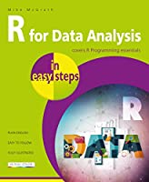 R for Data Analysis in easy steps – R Programming essentials Front Cover