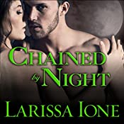 Chained by Night: Moonbound Clan Vampires, Book 2 | Larissa Ione
